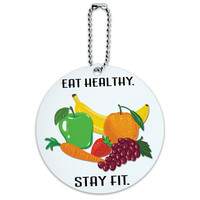 Eat Healthy Stay Fit Fruits Diet Round ID Card Luggage Tag