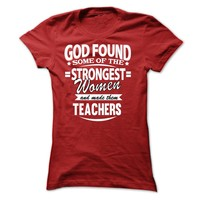God Found ...Teachers