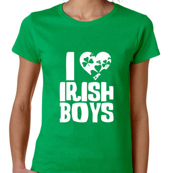 Women's T Shirt I Love Irish Boys St Patrick's Day Party Tee