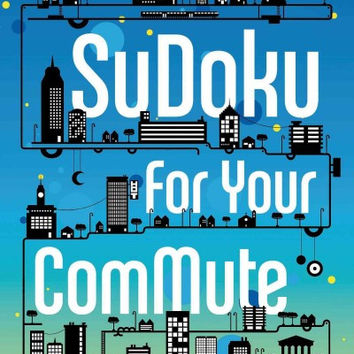 Will Shortz Presents Sudoku for Your Commute: 200 Challenging Puzzles