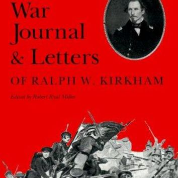 The Mexican War Journal and Letters of Ralph W. Kirkham Essays on the American West