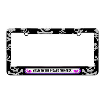 Yield to the Pirate Princess - Pink - License Plate Tag Frame - Skull and Crossbones Design
