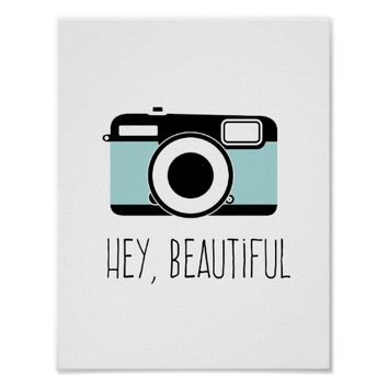 Camera Hey Beautiful Poster