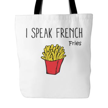 "I Speak French Fries Tote Bag, 18"" x 18"""