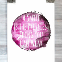 Typography Print A Smile Is The Prettiest Thing You Can Wear Poster Watercolor Inspirational Quote Dorm Room Wall Art Home Decor