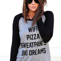Wifi, Pizza, Sweatpants Top