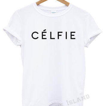 celfie t shirt celine  trend swag dope mean girls  morning person unisex all colours