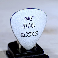 Guitar Pick My Dad Rocks Handmade from Aluminum for Fathers Day