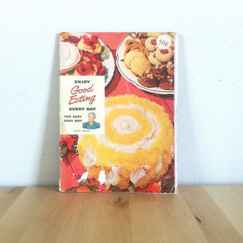 Enjoy Good Eating Every Day, The Easy Spry Way Booklet {1949} Vintage Book
