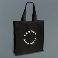 Labour and Wait Tote Bag