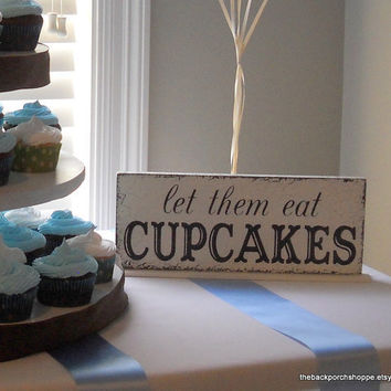 let them eat CUPCAKES Self Standing Table by thebackporchshoppe