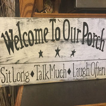 Welcome to our porch sign- country decor, wooden sign, hand painted sign, porch decor, perfect gift, reclaimed wood