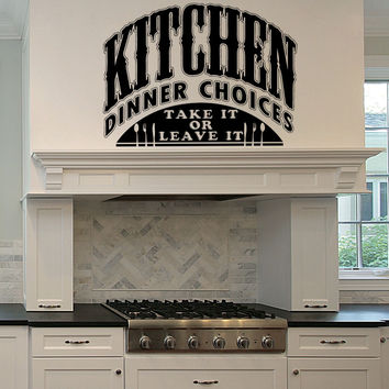 Vinyl Wall Decal Sticker Kitchen Choices #5440