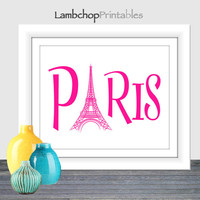Paris sign, Hot Pink, Paris Eiffel Tower, 8x10, 16x20, Paris poster, Eiffel tower poster, Teen room decor, Nursery art, printable wall art