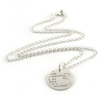 I Want Adventure in the Great Wide Somewhere - Necklace