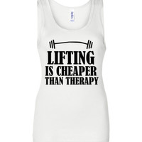 Lifting is Cheaper Than Therapy Tank Top