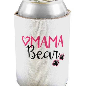 Mama Bear Paws Can / Bottle Insulator Coolers
