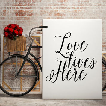 "Love Quotes Typography Art Don't Say ""Love lives here"" Art Romantic Quote Lyrics Music inspirational print Digital Poster Gift Idea Poster"