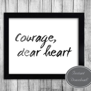Printable Narnia Inspired Wall Art, Aslan Quote, 'Courage, Dear Heart' Black and White, Digital Poster, CS Lewis, Christian Printables