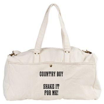 COUNTRY BOY SHAKE IT FOR ME! Duffel Bag