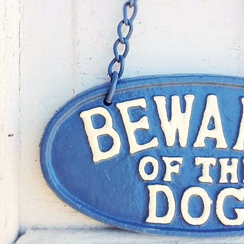 Dog Sign, Cast Iron Sign, Maine Blue and French Blue, Dog Plaque, Rustic and Distressed, Farmhouse