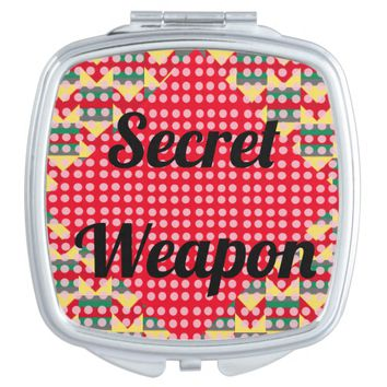 """Secret Weapon"" Compact Mirror"