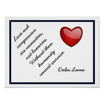 Love and Compassion - Dalai Lama quote -art print