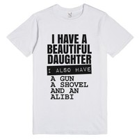 I Have A Beautiful Daughter T-shirt (ide152019)-White T-Shirt