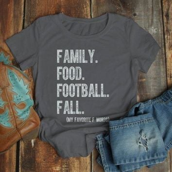 Women's Family T Shirt Fall Tee Funny Family Food Football Favorite F Words Shirts