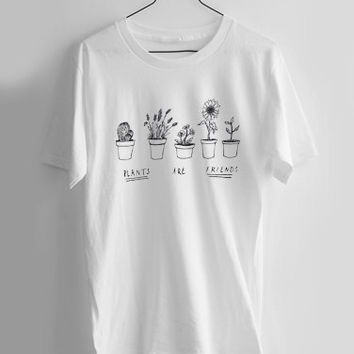 Plants Are Friends T-shirt Men, Women Youth and Toddler