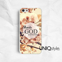 Life quote typo floral phone case iPhone Samsung case for iphone 4 4s 5 5s 5c samsung galaxy s3 s4 note2 note3, thanks GOD in everything E60