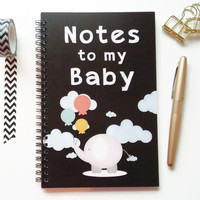 Writing journal, spiral notebook, bullet journal, cute journal, diary, sketchbook, newborn gift, mom, blank lined grid - Notes to my baby