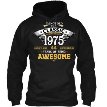 Classic Funny 1975 44th Birthday T-shirts Years Of Awesome Pullover Hoodie 8 oz