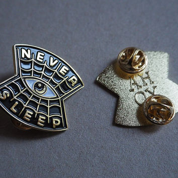 Never Sleep - Enamel pin