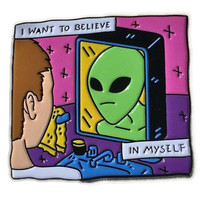 I Want To Believe In Myself Pin
