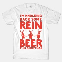 I'm Knocking Back Some Rein-Beer This Christmas