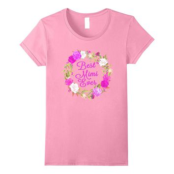 Best Mimi Ever Rose Wreath T Shirt Mother's Day Gift