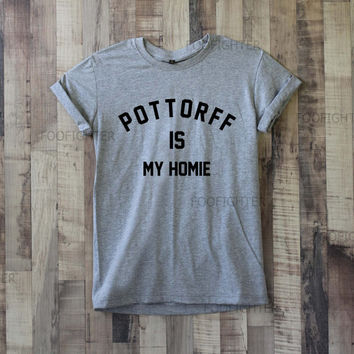 Pottorff is My Homie Shirt Sam Pottorff Shirt T Shirt Top Tee Unisex – Size S M L XL XXL
