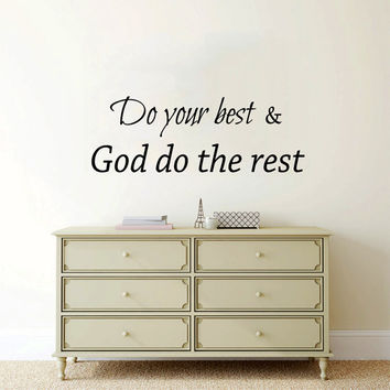 Family Wall Decal Quote Do Your Best and God Do the Rest Prayer Vinyl Sticker Home Art Bedroom Interior Design Living Room Decor Mural KI125