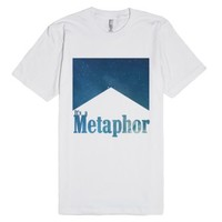 Metaphor-Unisex White T-Shirt