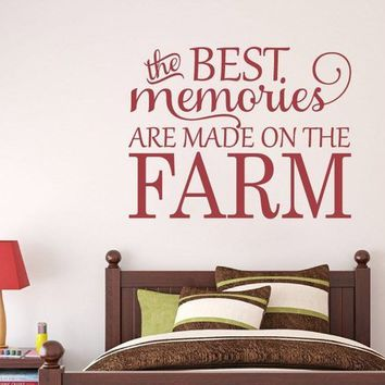 The Best Memories are Made on the Farm Vinyl Wall Decal