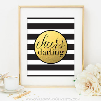 CHEERS DARLING Faux Gold Foil Art Print - Black & White Stripe - Bar Cart Art - Imitation Gold Leaf - Bar Accessories - Gilded Art