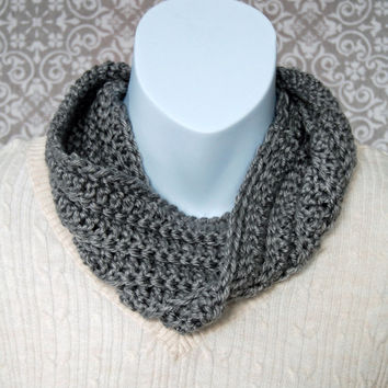 Crochet infinty scarf, gray, grey, circle scarf, loop scarf, women's, crochet scarf, chunky scarf, cowl scarf, chunky cowl, ribbed cowl