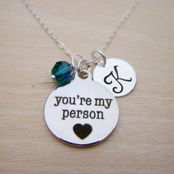 You're My Person Necklace -  Personalized Sterling Silver Necklace