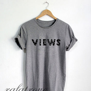 Drake Views Shirt Views From The 6 Tshirt Drizzy Unisex Size T-Shirt - RT135