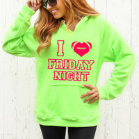 I Love Friday Night - Hoodie