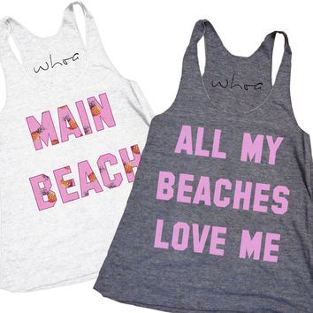 Main Beach / All My Beaches Love Me Tank