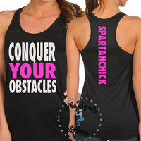 Conquer Your Obstacles Lady Spartan Spartan Racerback Tank Top. Workout Tank. Womens Tank. Gym Tank Top. Tank Top. Gym Tank. Gym Shirt.
