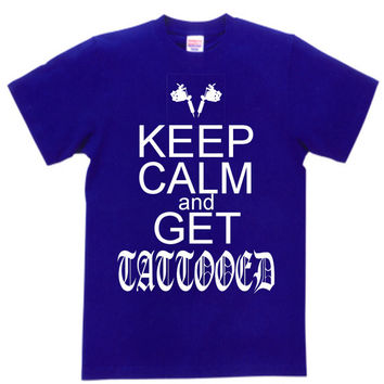 Funny T- Shirt Keep Calm and Get Tattooed Pre-Shrunk 100% Cotton T-shirt