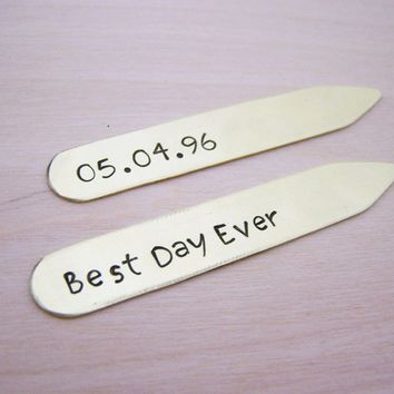Best Day Ever - Grooms Gift - Groomsmen Gift -  Hand Stamped Collar Stays